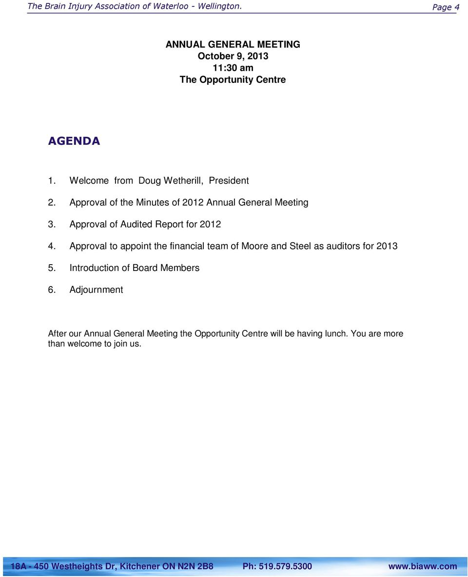 Approval of the Minutes of 2012 Annual General Meeting 3. Approval of Audited Report for 2012 4.