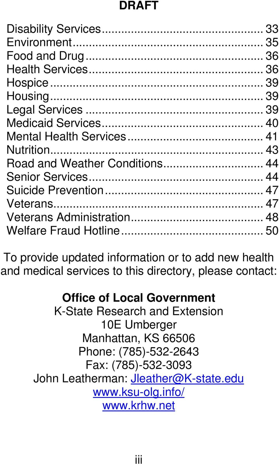 .. 47 Veterans Administration... 48 Welfare Fraud Hotline.