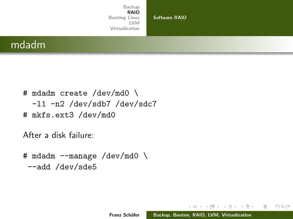 ext3 /dev/md0 After a disk failure: # mdadm