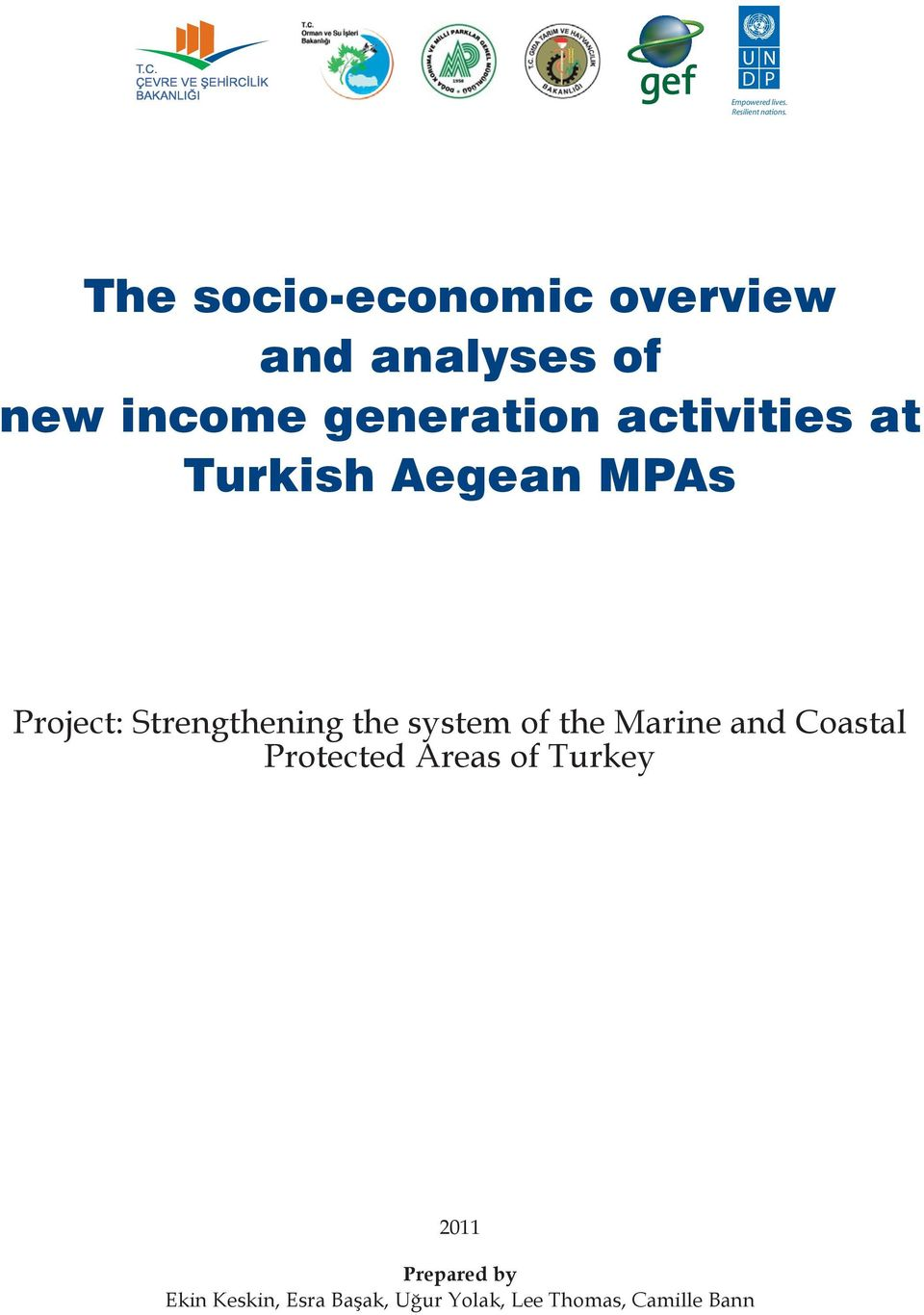 Turkish Aegean MPAs Project: Strengthening the system of the Marine and Coastal