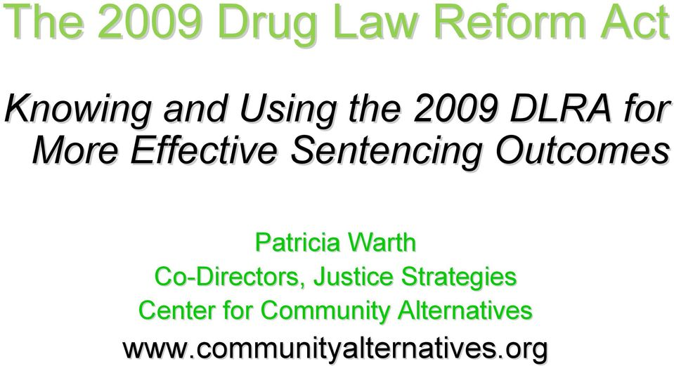 Patricia Warth Co-Directors, Justice Strategies
