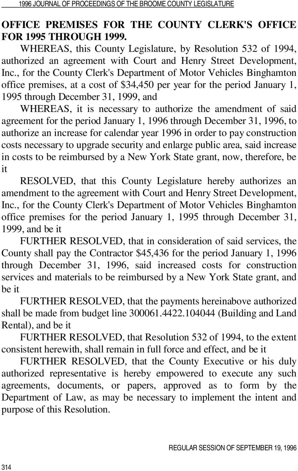 to authorize the amendment of said agreement for the period January 1, 1996 through December 31, 1996, to authorize an increase for calendar year 1996 in order to pay construction costs necessary to