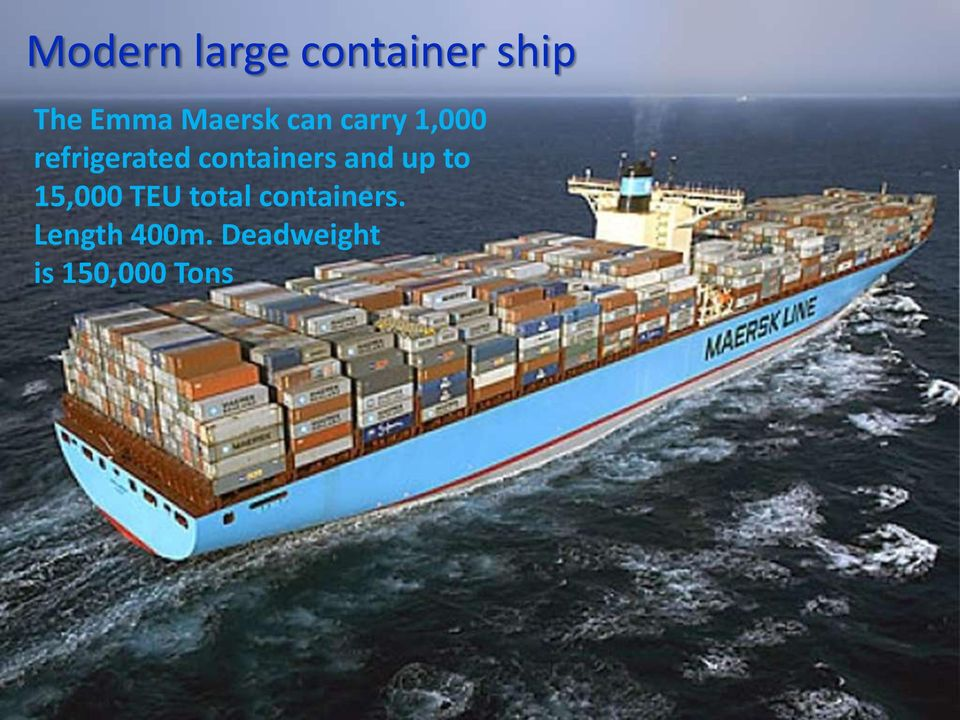 containers and up to 15,000 TEU total