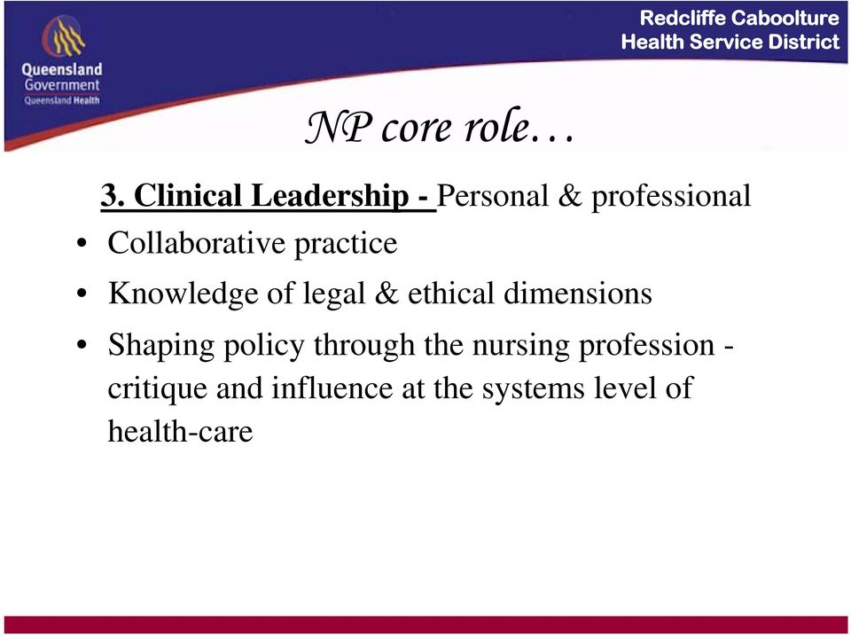 Collaborative practice Knowledge of legal & ethical