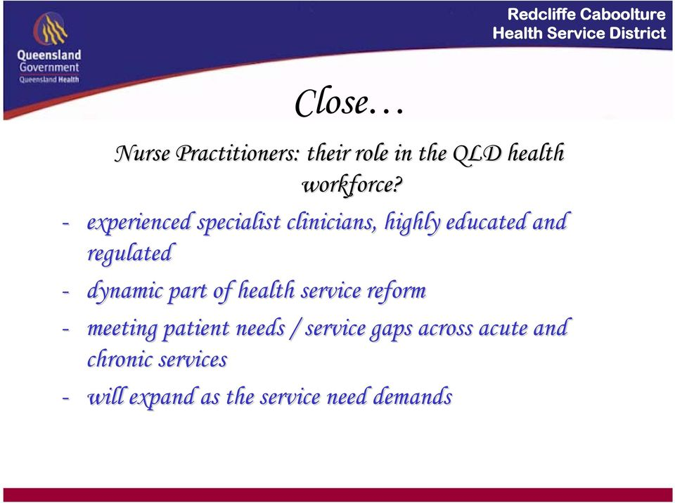 dynamic part of health service reform - meeting patient needs / service