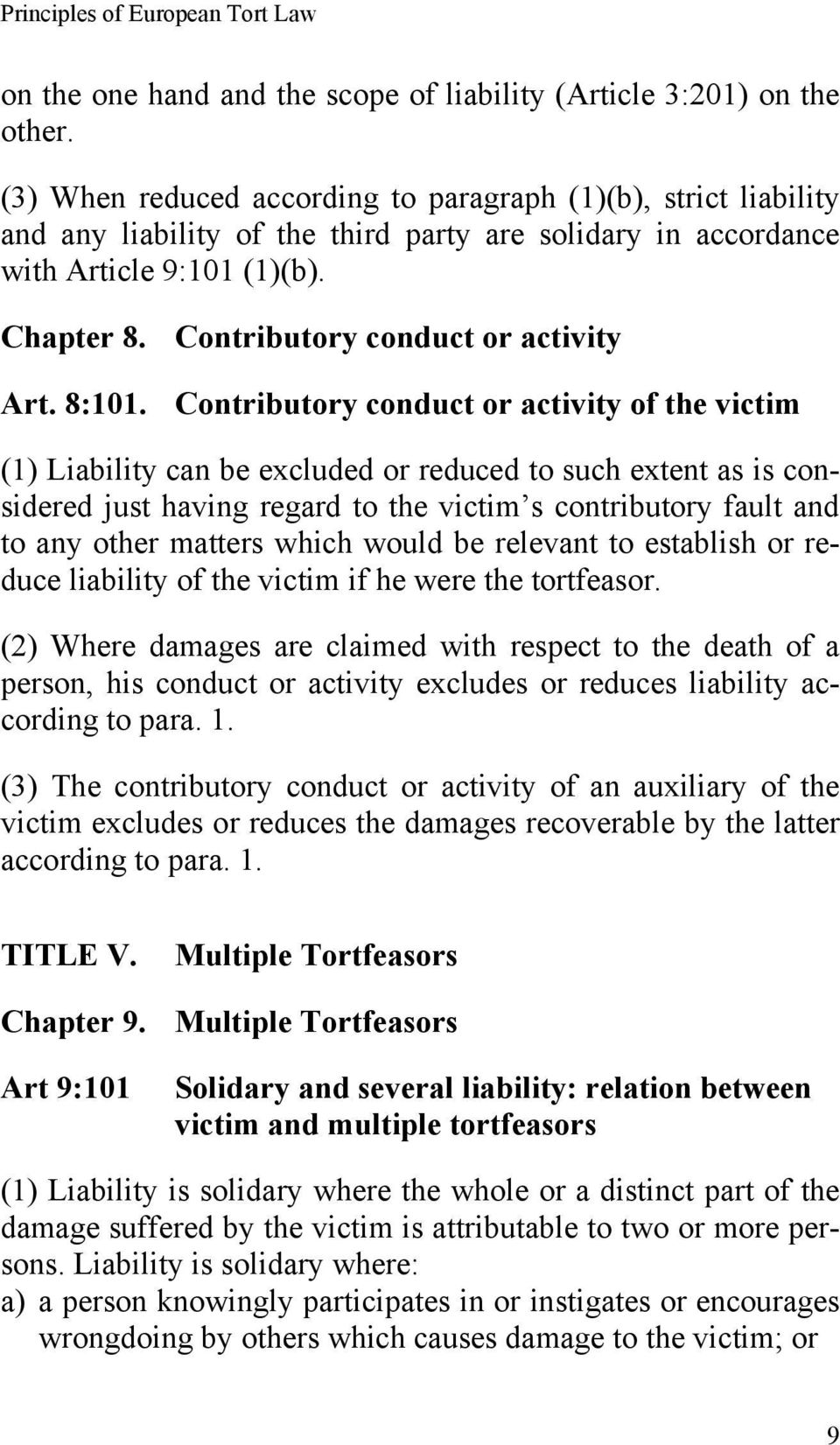 Contributory conduct or activity Art. 8:101.