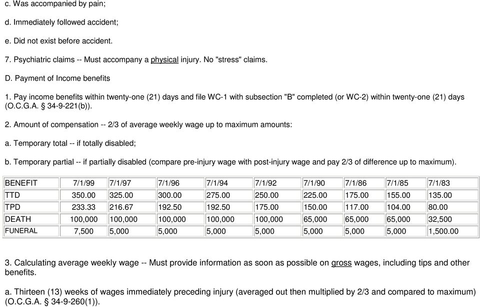 Amount of compensation -- 2/3 of average weekly wage up to maximum amounts: a. Temporary total -- if totally disabled; b.