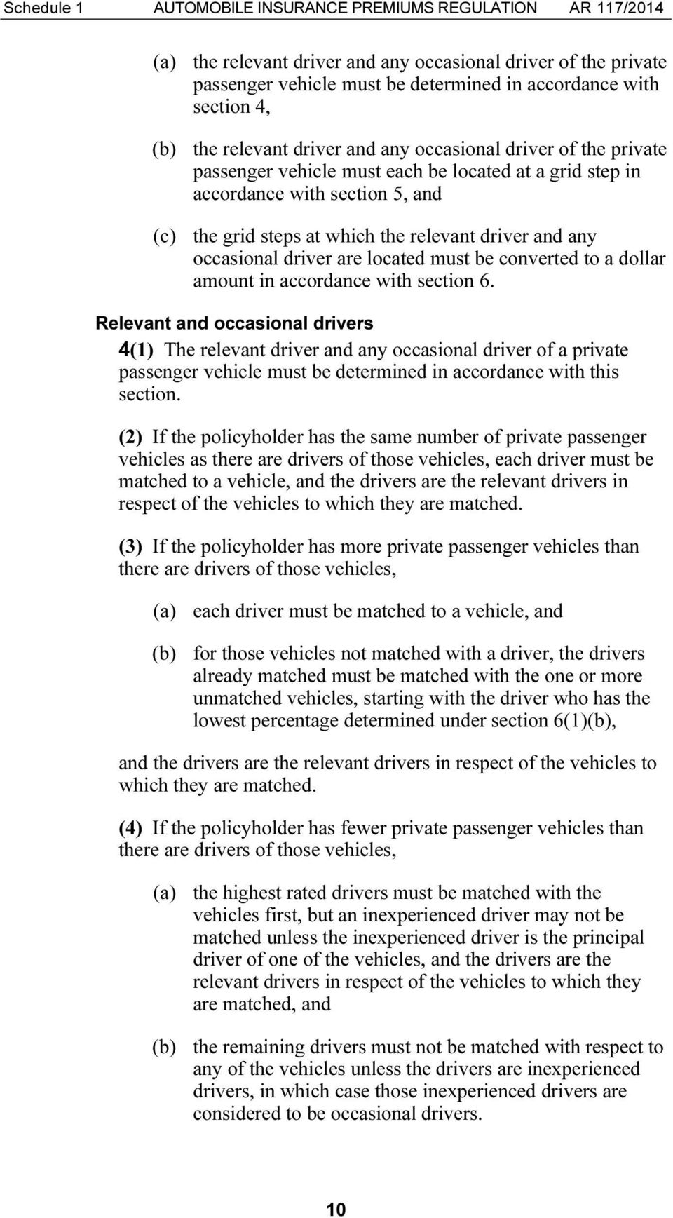 and any occasional driver are located must be converted to a dollar amount in accordance with section 6.