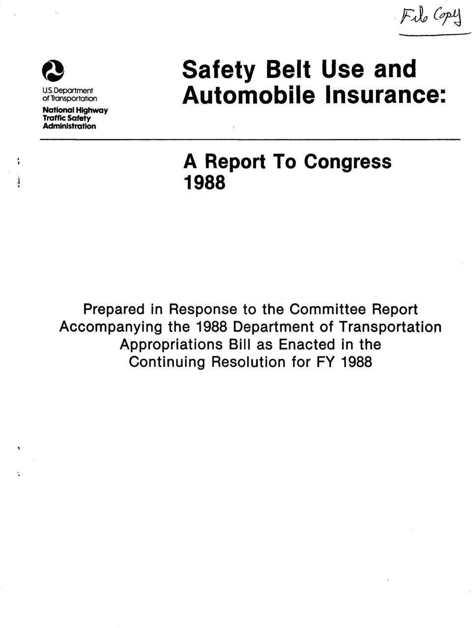 in Response to the Committee Report Accompanying the 1988 Department of