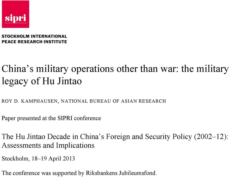 The Hu Jintao Decade in China s Foreign and Security Policy (2002 12): Assessments and