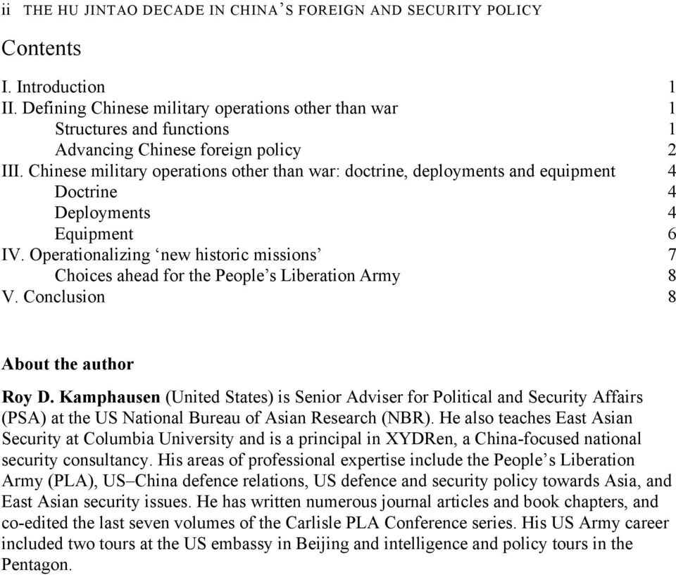 Chinese military operations other than war: doctrine, deployments and equipment 4 Doctrine 4 Deployments 4 Equipment 6 IV.