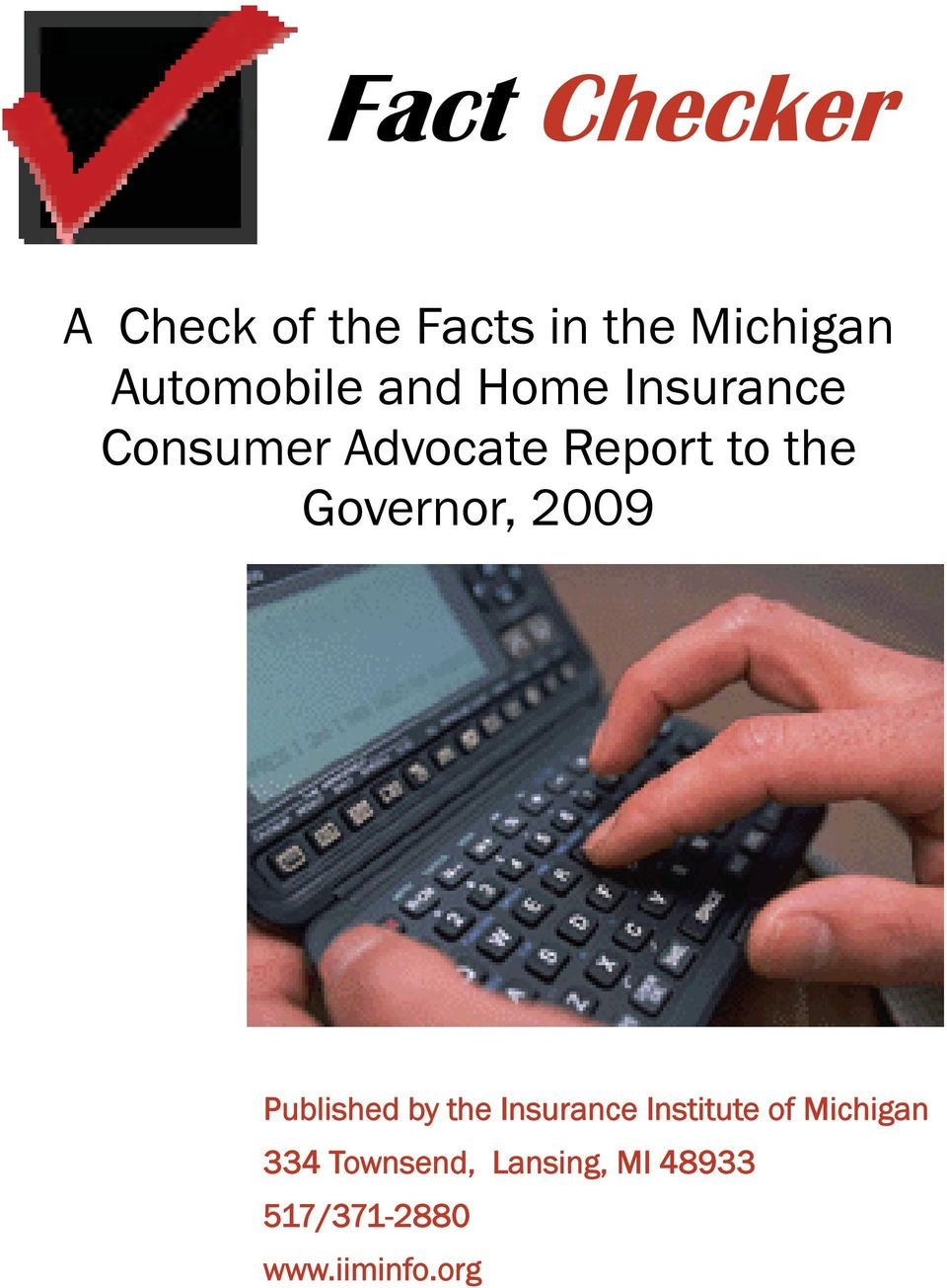 the Governor, 2009 Published by the Insurance Institute of