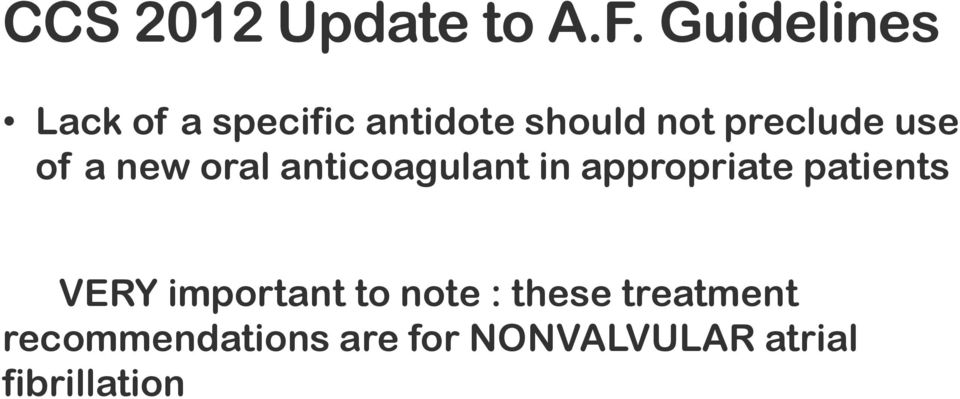 use of a new oral anticoagulant in appropriate patients
