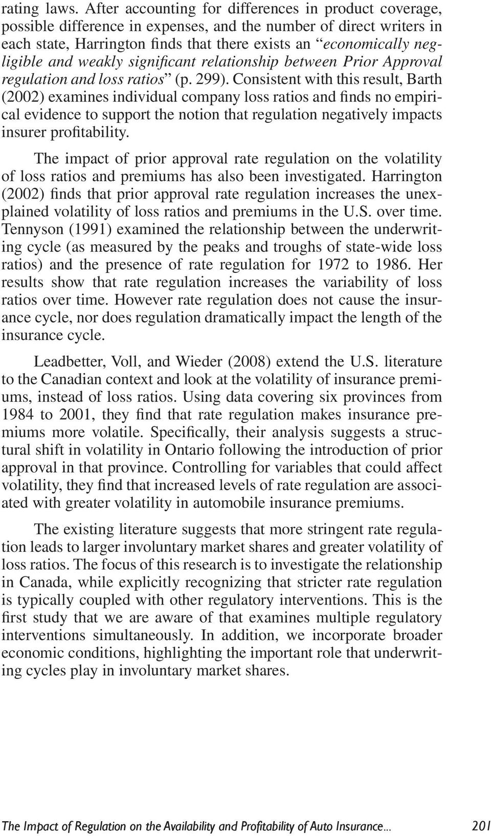 and weakly significant relationship between Prior Approval regulation and loss ratios (p. 299).
