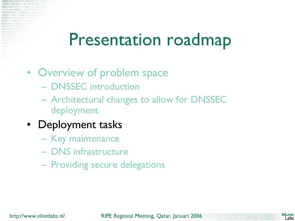 allow for DNSSEC deployment Deployment tasks Key