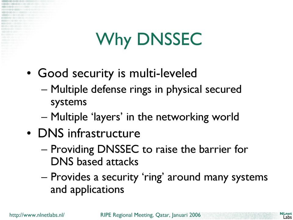 infrastructure Providing DNSSEC to raise the barrier for DNS based