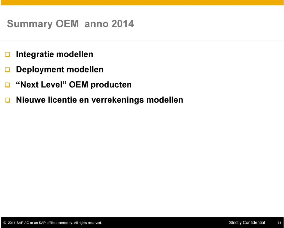 verrekenings modellen 2014 SAP AG or an SAP affiliate