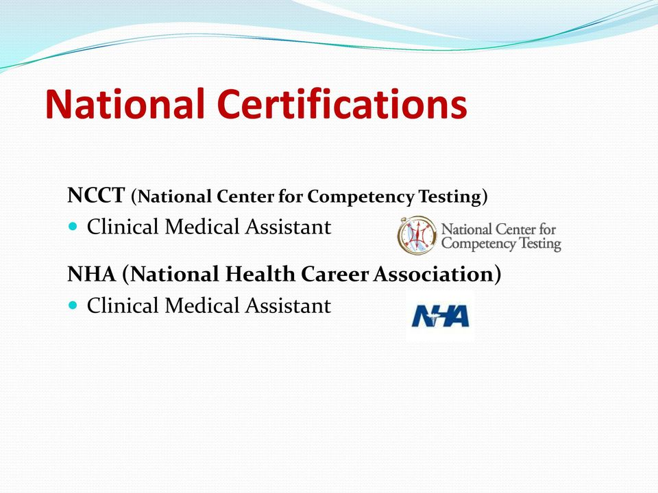 Medical Assistant NHA (National Health
