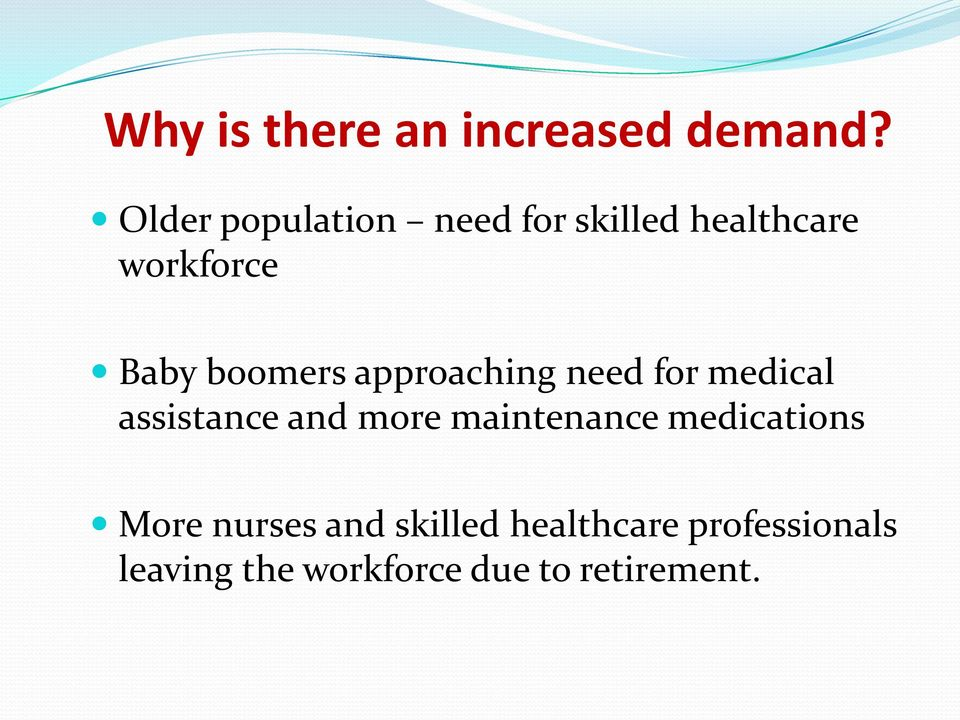 boomers approaching need for medical assistance and more