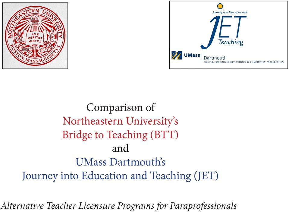into Education and Teaching (JET) Alternative