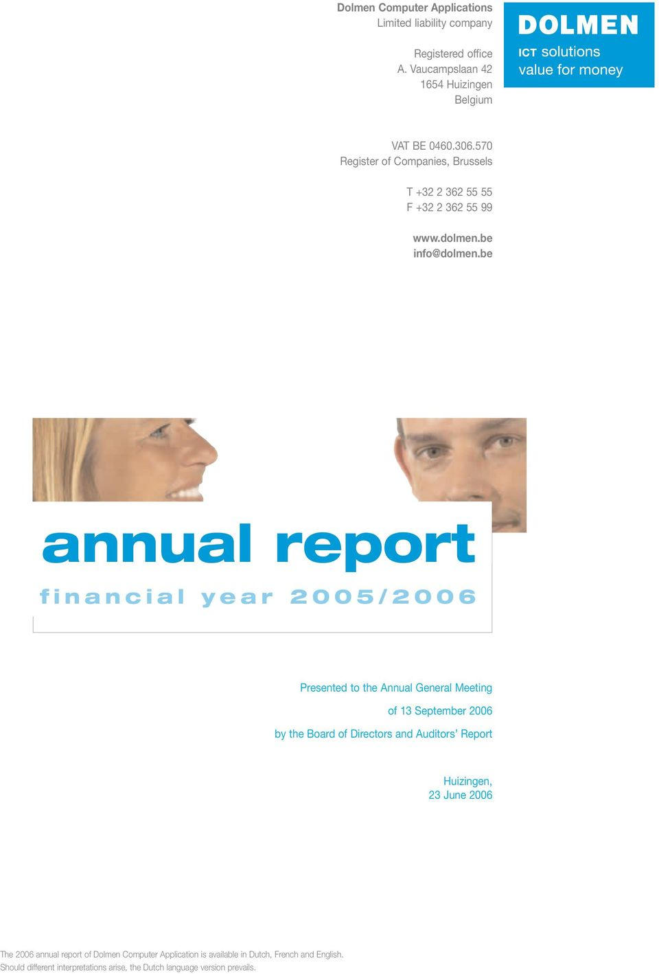 be annual report financial year 2005/2006 Presented to the Annual General Meeting of 13 September 2006 by the Board of Directors and Auditors