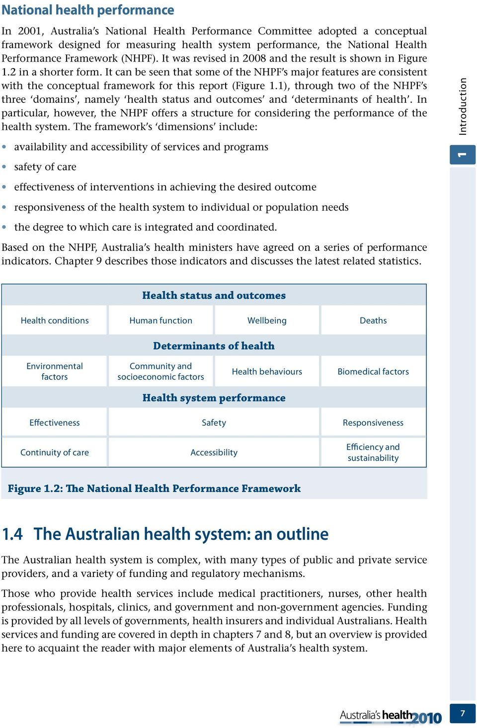 It can be seen that some of the NHPF s major features are consistent with the conceptual framework for this report (Figure.