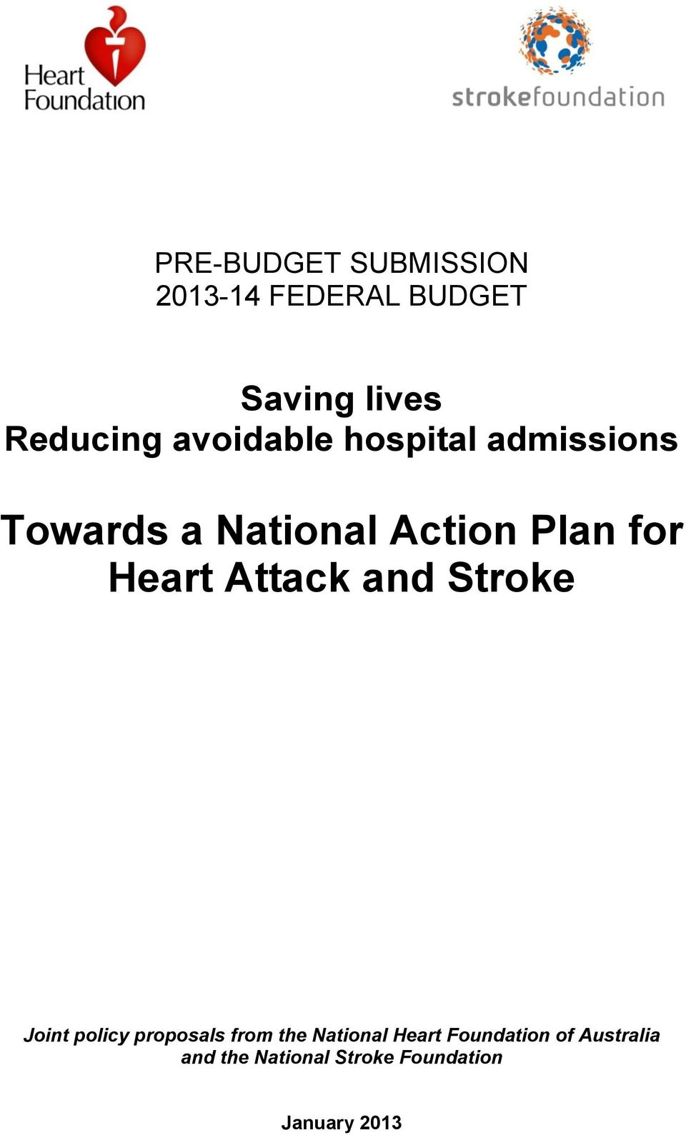 Heart Attack and Stroke Joint policy proposals from the National