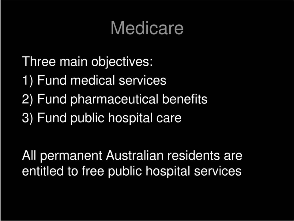 public hospital care All permanent Australian