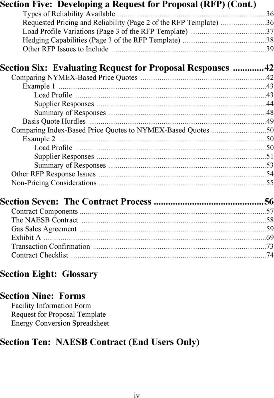 ..39 Section Six: Evaluating Request for Proposal Responses...42 Comparing NYMEX-Based Price Quotes...42 Example 1...43 Load Profile...43 Supplier Responses...44 Summary of Responses.