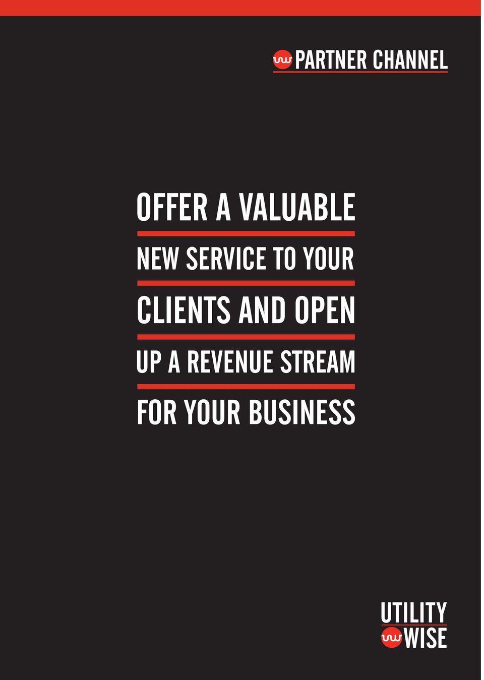 CLIENTS AND OPEN UP A