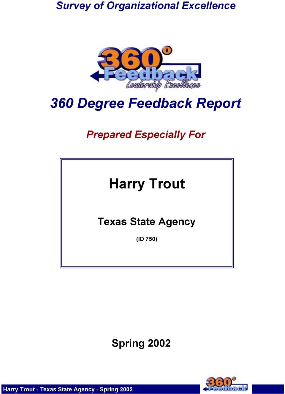 Trout Texas State Agency (ID 750) Spring 2002
