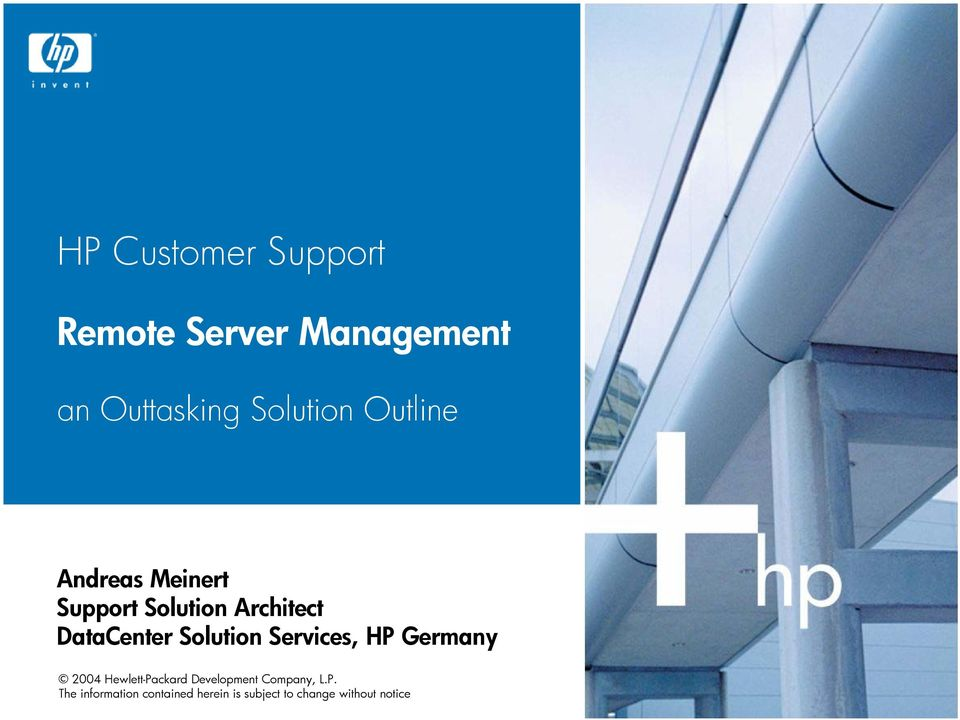 Solution Services, HP Germany 2004 Hewlett-Packard Development