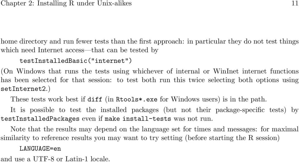 options using setinternet2.) These tests work best if diff (in Rtools*.exe for Windows users) is in the path.