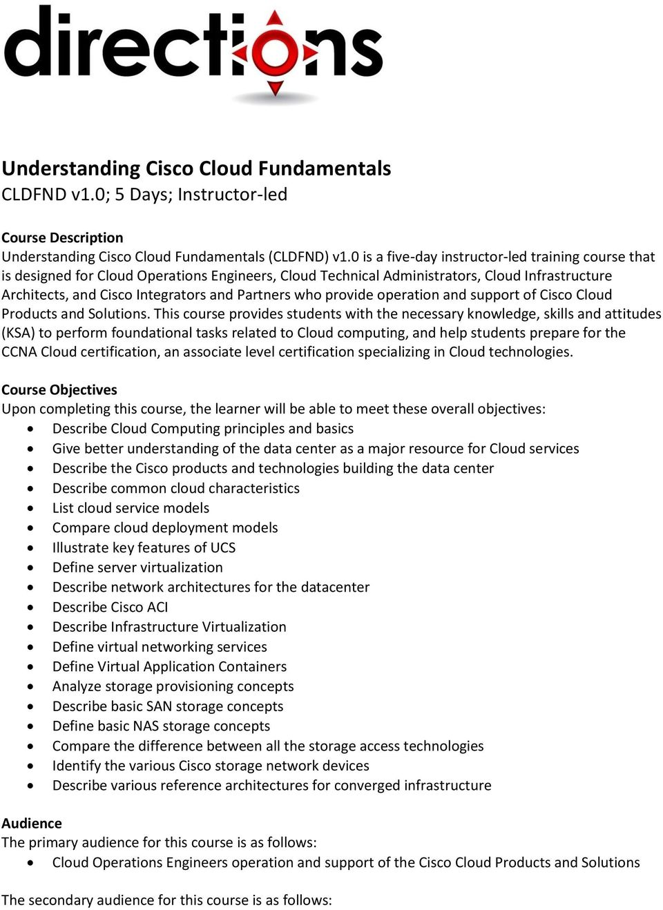 provide operation and support of Cisco Cloud Products and Solutions.