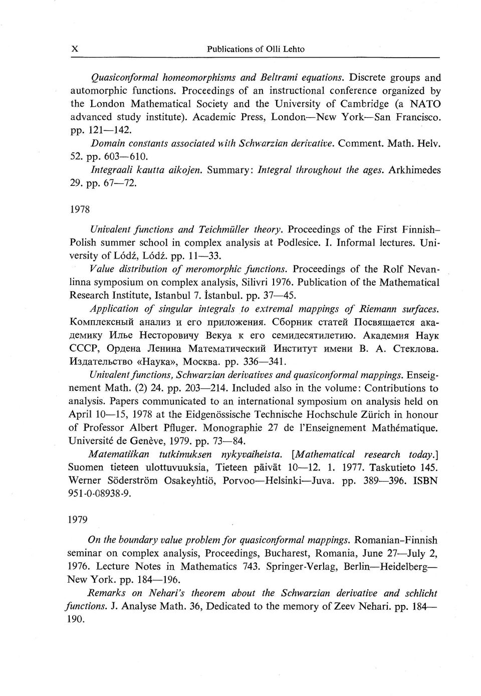 ann acad sci fenn ser a i math dissertationes Ifs proc amer math soc, 131(12):3695–3702, 2003 [9] y g reshetnyak stability theorems in geometry and analysis kluwer academic pub- lishers group, dordrecht, 1994 [10] a salli upper density properties of hausdorff measures on fractals ann acad sci fenn ser a i math dissertationes no.