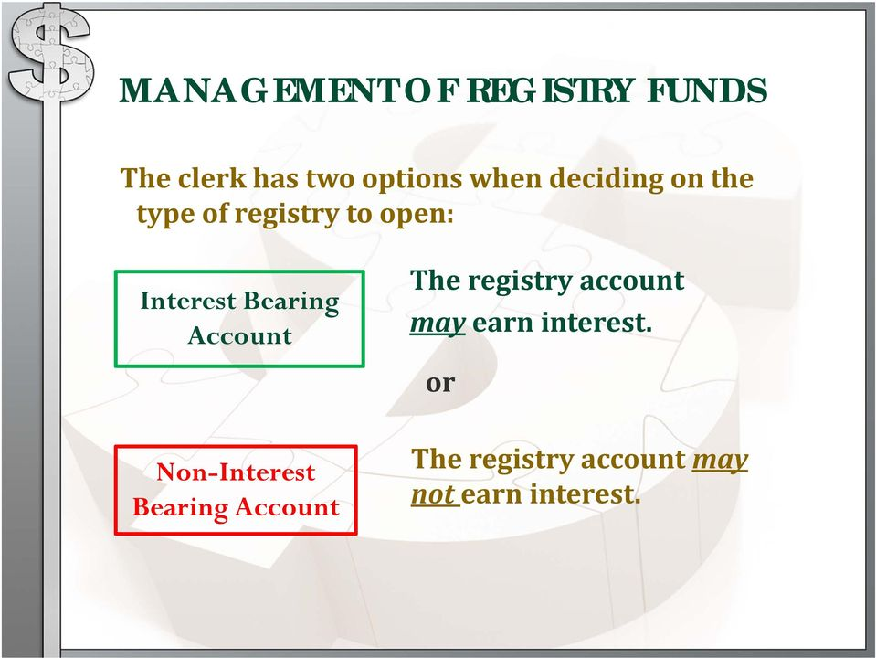 Account The registry account may earn interest.