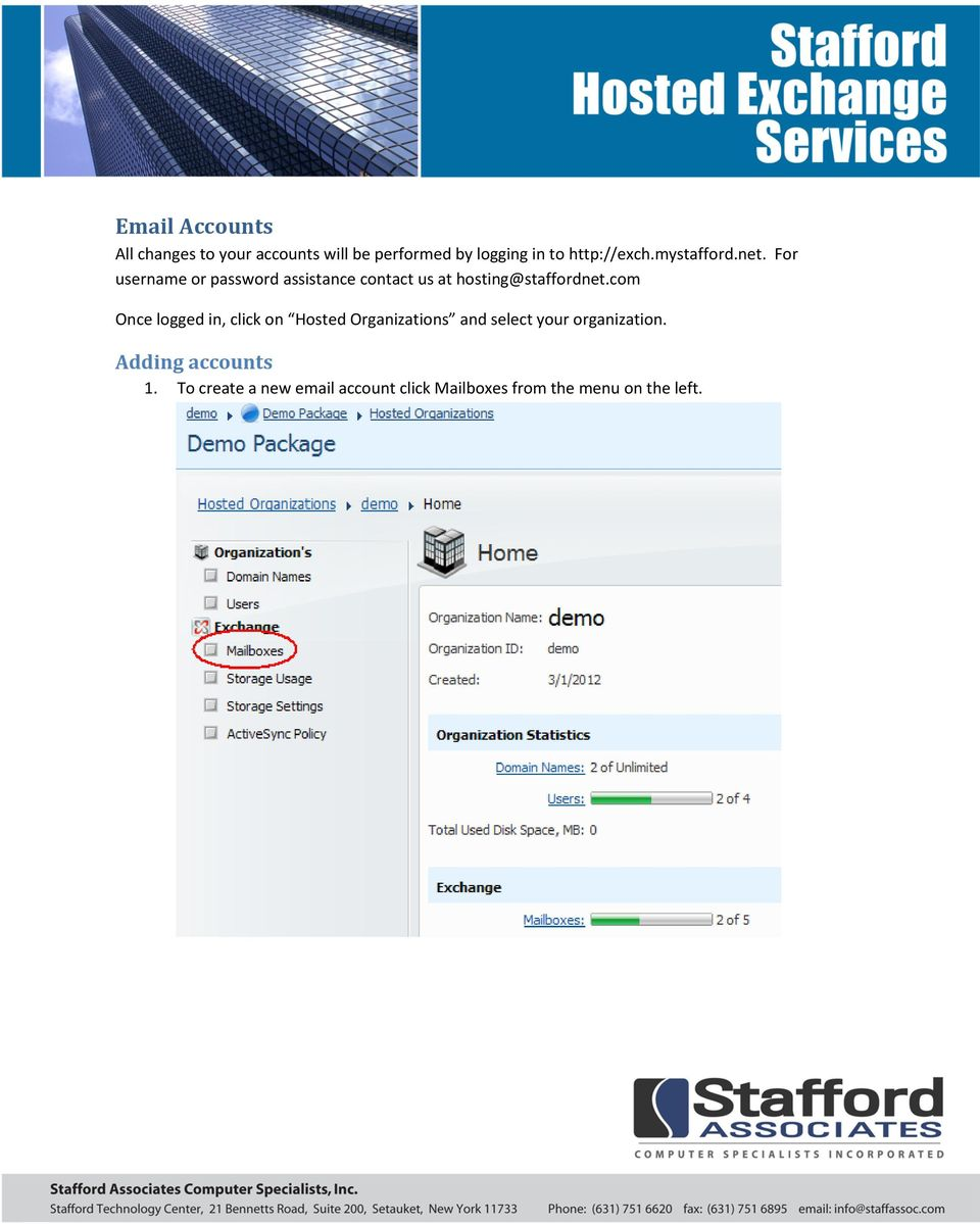 For username or password assistance contact us at hosting@staffordnet.