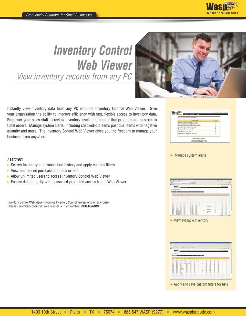 Empower your sales staff to review inventory levels and ensure that products are in stock to fulfill orders.