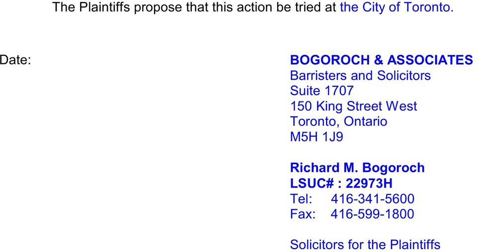 Date: BOGOROCH & ASSOCIATES Barristers and Solicitors Suite 1707 150