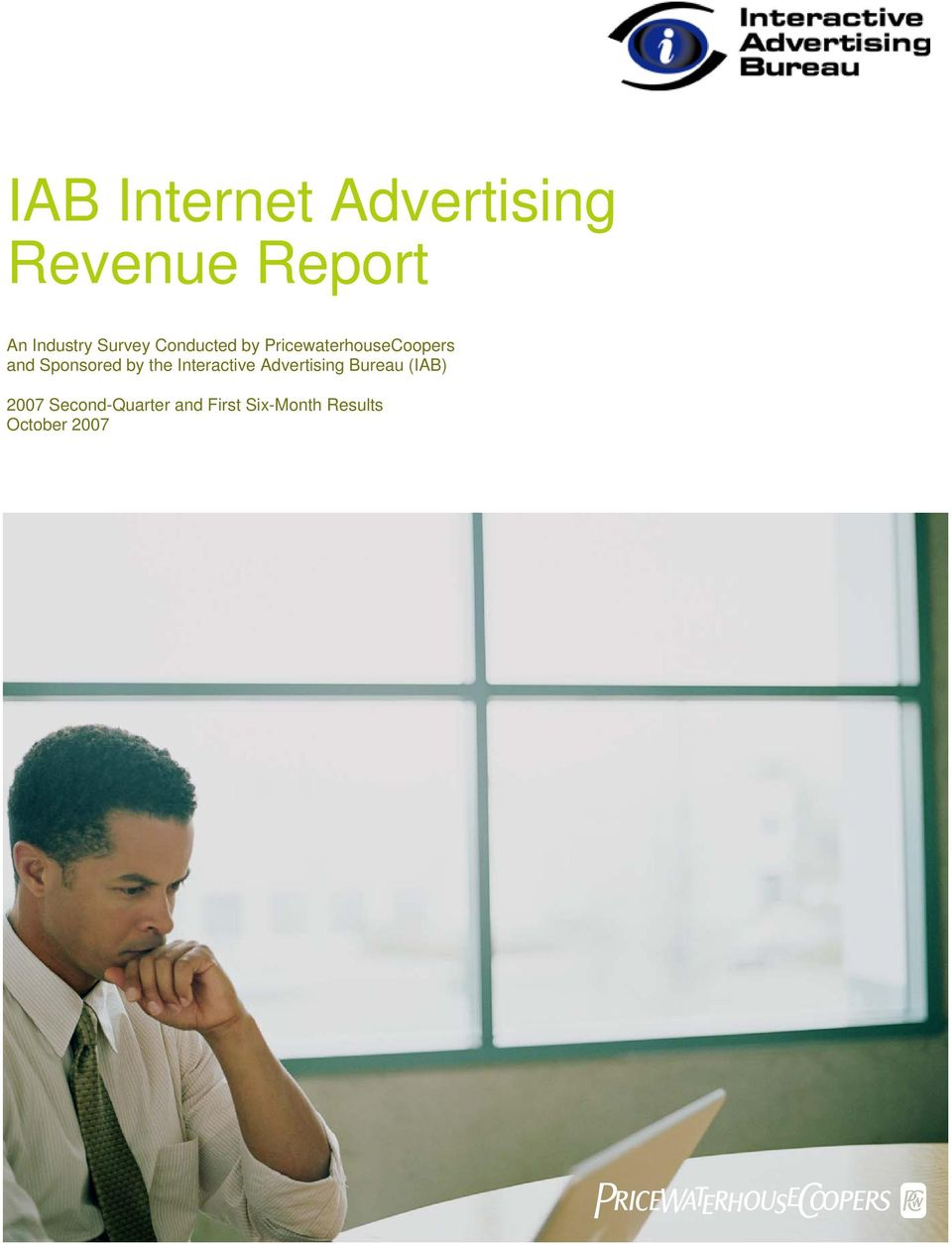 Sponsored by the Interactive Advertising Bureau (IAB)