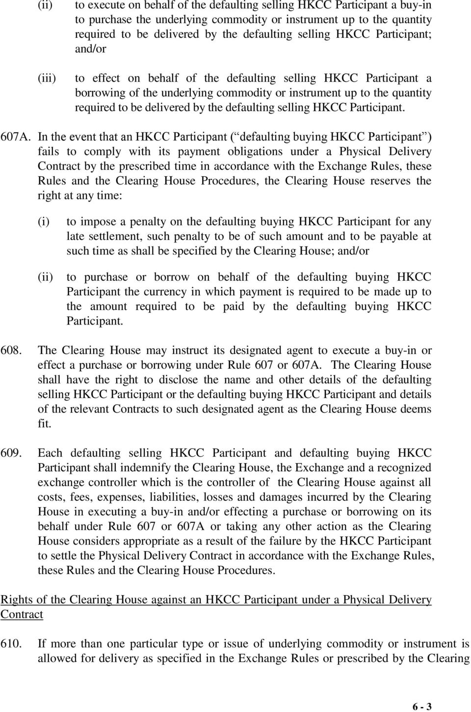 the defaulting selling HKCC Participant. 607A.