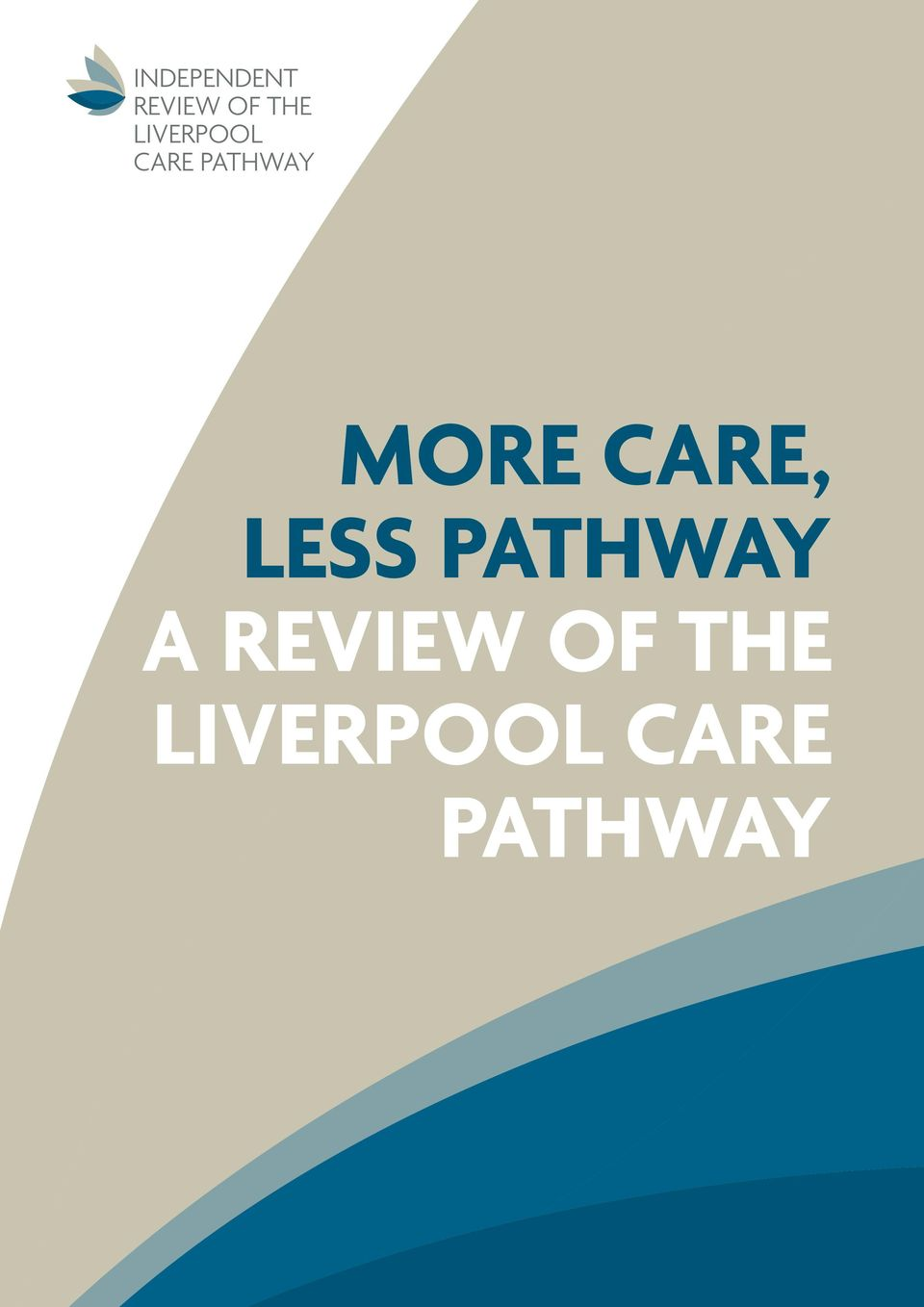 CARE, LESS PATHWAY A REVIEW