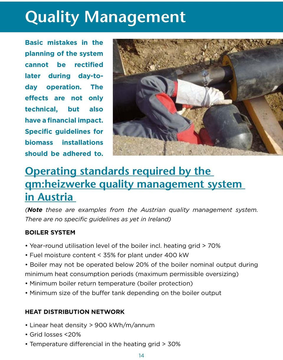 Operating standards required by the qm:heizwerke quality management system in Austria (Note these are examples from the Austrian quality management system.