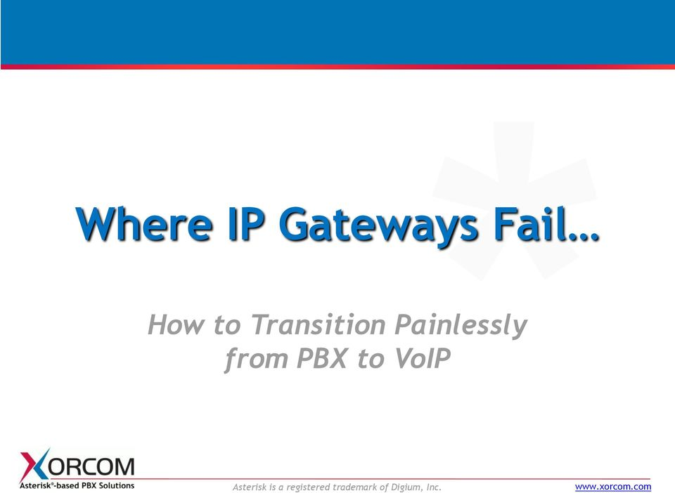 PBX to VoIP Asterisk is a