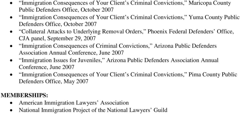 Convictions, Arizona Public Defenders Association Annual Conference, June 2007 Immigration Issues for Juveniles, Arizona Public Defenders Association Annual Conference, June 2007 Immigration