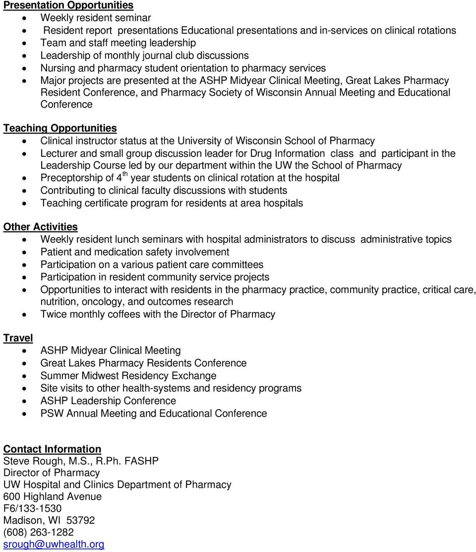 Conference, and Pharmacy Society of Wisconsin Annual Meeting and Educational Conference Teaching Opportunities Clinical instructor status at the University of Wisconsin School of Pharmacy Lecturer