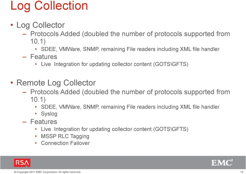 content (GOTS\GFTS) Remote Log Collector Protocols Added (doubled the number of protocols supported from 10.