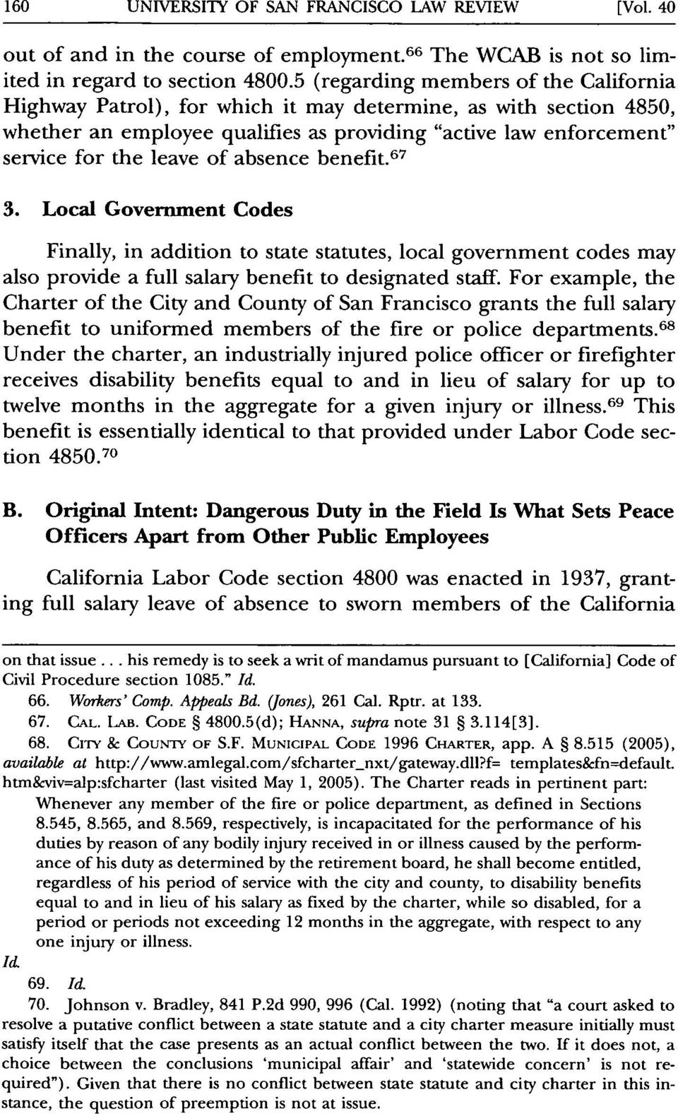 absence benefit. 67 3. Local Government Codes Finally, in addition to state statutes, local government codes may also provide a full salary benefit to designated staff.