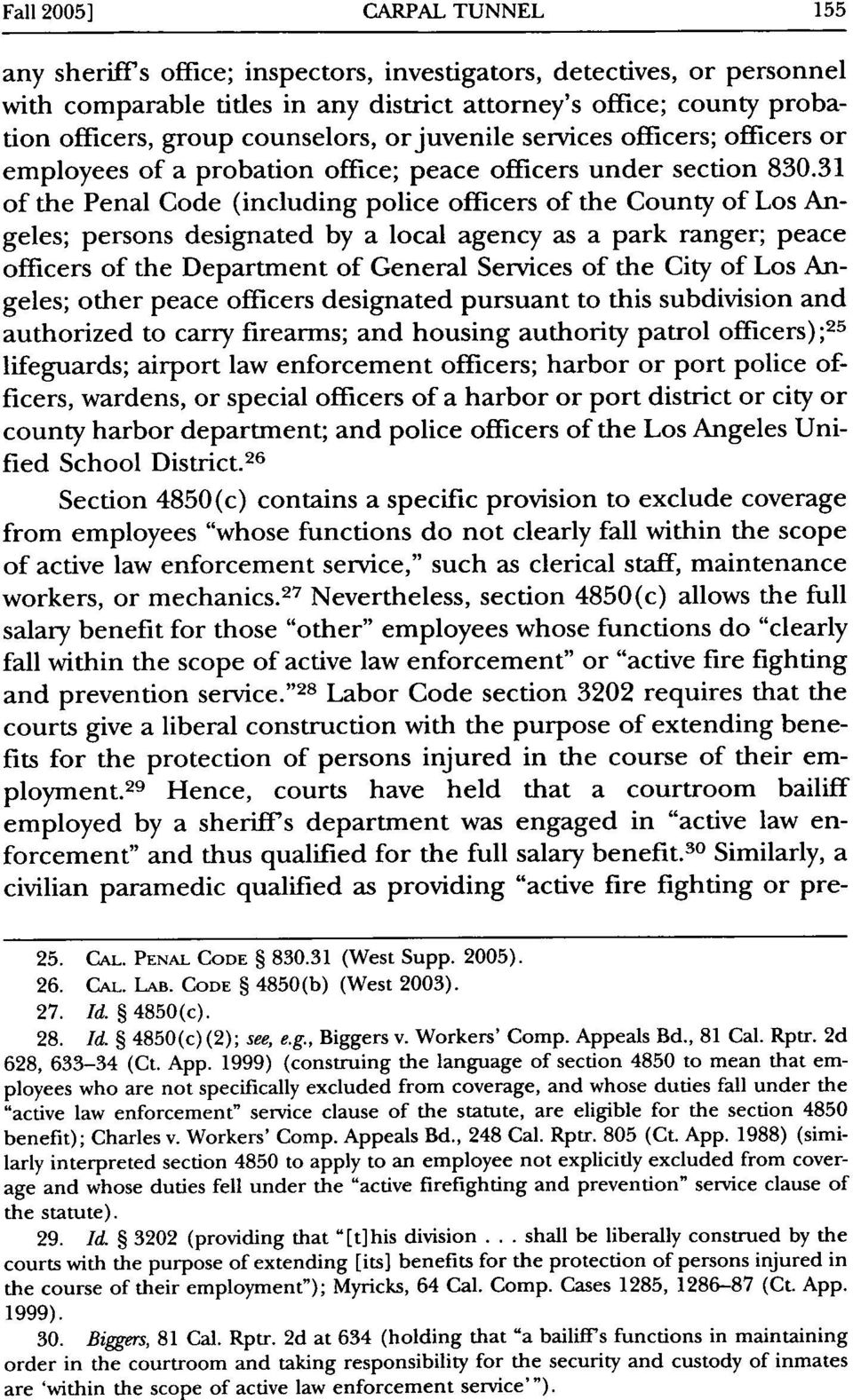 31 of the Penal Code (including police officers of the County of Los Angeles; persons designated by a local agency as a park ranger; peace officers of the Department of General Services of the City