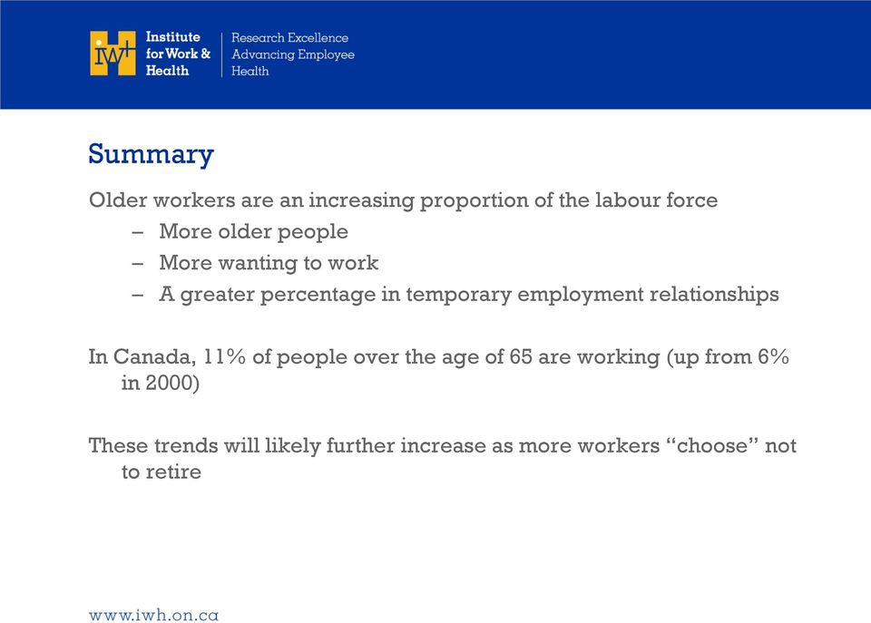relationships In Canada, 11% of people over the age of 65 are working (up from